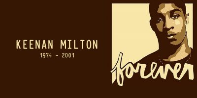 Remembering Keenan Milton on the 18th Anniversary of His Passing