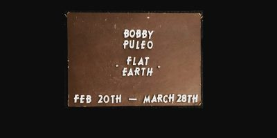 """Bobby Puleo's """"Flat Earth"""" to Show at Hey Check This Out"""