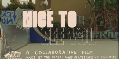 """Vans 1st Global Collab Feature: """"Nice To See You"""""""